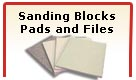 Sanding Blocks, Pads and Files