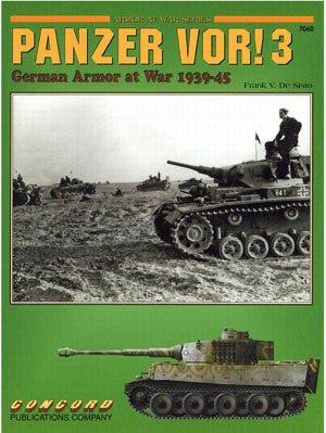 Panzer VOR! 3 German Armor at War Book 1939-45