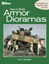 How to Build Armor Dioramas